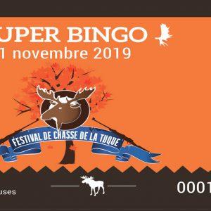 Billet super bingo Festival de Chasse de La Tuque